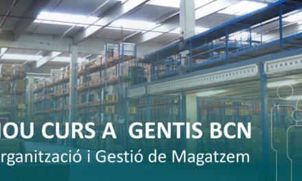 Nou curs a Gentis Barcelona: Organització i Gestió de Magatzems
