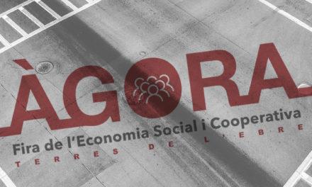 Àgora, la primera fira de l'Economia Social i Cooperativa a Terres de l'Ebre